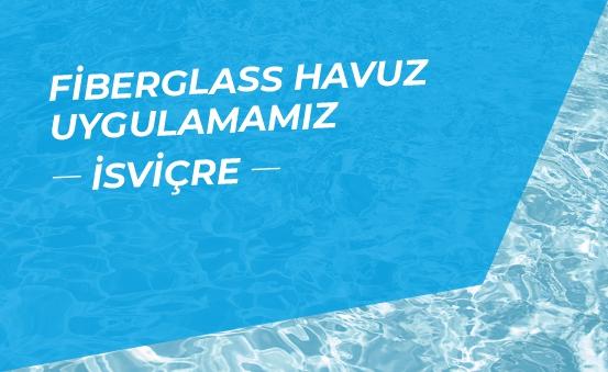 Fiberglass Pool Application - Switzerland